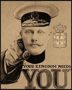 """""""Your Kingdom Needs You.""""  Historical recruiting poster for the Kingdom of Portugal."""