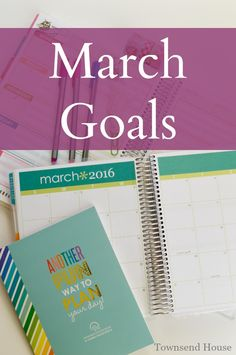 Townsend House: Creating a Plan for the month of March