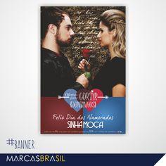 Banner Dia dos Namorados – Sinhá Moça >Desenvolvimento de banner para a loja Sinhá Moça < #banner #marcasbrasil #agenciamkt #publicidadeamericana