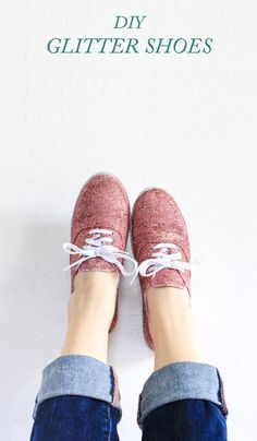 Add some sparkle to a pair of plain shoes. | 35 DIY Projects That Are Just Fucking Awesome