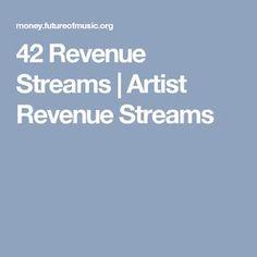 42 Revenue Streams | Artist Revenue Streams