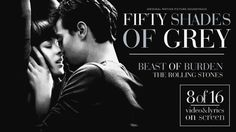 The Rolling Stones - Beast of Burden!! Love the Stones!! Scenes from the movie in the video!! 50 Shades of Christian and Ana