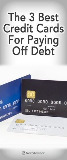 Stuck in credit card debt? Check out the 3 top credit cards from NextAdvisor that can help you get out of debt quick. Stuck in credit card debt? Check out the 3 top credit cards from NextAdvisor that can help you get out of debt quick. Paying Off Credit Cards, Best Credit Cards, Credit Score, Best Credit Card Offers, Chase Credit, Build Credit, Credit Check, Frugal, Credit Card Interest