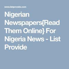 Nigerian Newspapers{Read Them Online} For Nigeria News - List Provide