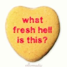 what fresh hell is this?  the cookie edition.  #ollomatic #scamp #scampbyollomatic #candyhearts #cookiehearts