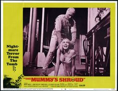 """The Mummy's Shroud (Lobby Card) Wallpaper from Mummies. Lobby card for """"The Mummy's Shroud"""". """"The Mummy's Shroud"""" is a 1967 British horror film made by Hammer Film Productions which was directed by John Gilling. Horror Movie Posters, Film Posters, Horror Movies, Hammer Horror Films, Hammer Films, Wolfman Jack, Holmes Movie, Dr Frankenstein, Re Animator"""