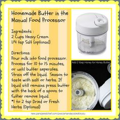 Homemade butter in the Manual Food Processor. #amandacooksforyou #homemade  new.pamperedchef.com/pws/amandacooksforyou