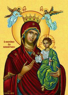 Παναγία των Βλαχερνών Religious Images, Religious Icons, Religious Art, Greek Icons, Byzantine Icons, Orthodox Icons, Mother Mary, Jesus Christ, Christianity
