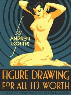 Figure Drawing by Andrew Loomis