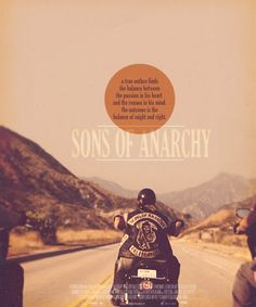 SoA... a true outlaw finds the balance between the passion in his heart and the reason in his mind.  The outcome is the balance of might & right.