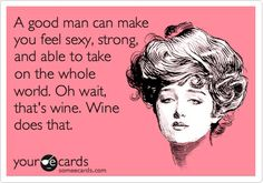 Valley Girl Wine Quotes, Sayings and Proverbs | Valley Girl Wines ...