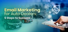 It's easy to succumb to the idea of sending all your marketing emails to all your customers. It costs you both time and money, but you won't get desired results. You need some successful to a better Email Marketing for your Auto Dealership.