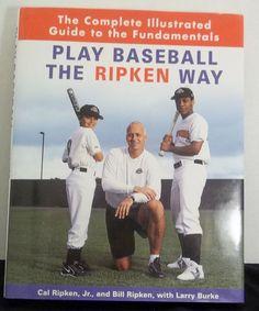 Play Baseball the Ripken Way Book Cal Ripken Jr. & Bill Ripken