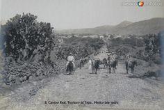 Camino Real Hacia 1900