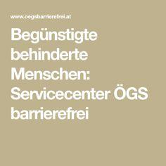 Begünstigte behinderte Menschen: Servicecenter ÖGS barrierefrei Math, Career Training, Too Busy, Math Resources, Mathematics