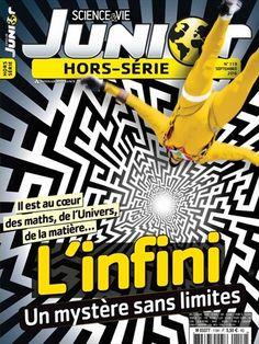 L'infini, un mystère sans limites -  Science et Vie Junior Hors Série - Numéro…