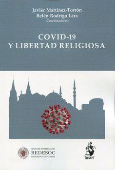 COVID-19 y libertad religiosa. Iustel, 2021 Pandora, Political Freedom, Nativity Scenes