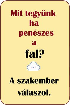 Mit tegyünk ha penészes a fal? Painting Tips, House Painting, Shabby Chic Homes, Diy And Crafts, Home Improvement, Cleaning, Projects, Home Cleaning, Home Improvements