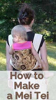 How to make a mei tai carrier. I owned a second hand Baby Hawk Mei Tai carrier. I loved it because it could be a front or a back carry. The straps are extra long, but there are no buckles, and the straps are padded and actually pretty comfortable.