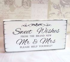 Wedding Sweet Table Sign Wishes Mr Mrs Candy Bar Cart
