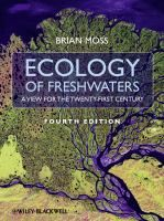 Ecology of freshwaters : a view for the twenty-first century / Brian Moss, Emeritus Professor, University of Liverpool, UK.- EHN Mos