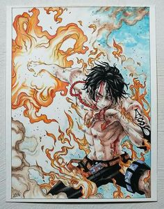 One Piece, Portugese D. Ace Well...i love One Piece  Watercolor, pastell, ecoline and pitt pen. Jessica Ramella 2013 #One #piece #ace #draw #anime #fire