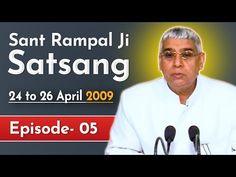 Sant Rampal Ji Satsang | 24 to 26 April 2009 | EPISODE - 05 | SATLOK ASHRAM - YouTube Hindu Quotes, Gita Quotes, Spiritual Quotes, Believe In God Quotes, Quotes About God, Radha Soami, Kabir Quotes, Sa News, Best Positive Quotes