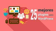 Los 25 mejores plugins gratis para wordpress