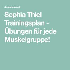 Sophia Thiel Trainingsplan - Übungen für jede Muskelgruppe! Fitness Workouts, Sport Fitness, Fitness Motivation, Health Fitness, Planer, Weight Loss, Healthy, Sports, Sketch Notes