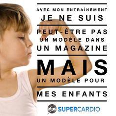 Sois un modèle pour tes enfants! www.supercardio.ca