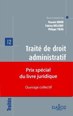 Traité de droit administratif. Tome 2