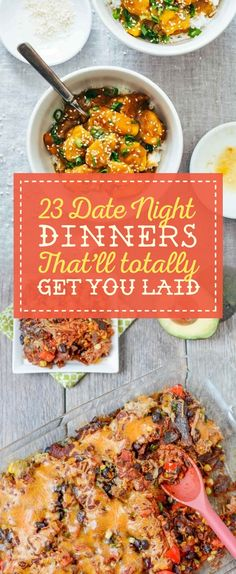 23 Date Night Dinners That'll Totally Get You Laid @buzz: