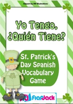 I Have, Who Has Spanish vocabulary game for St. Patrick's Day - FREE