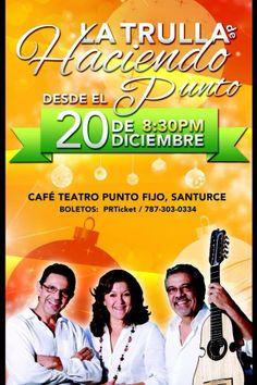 La Trulla de Haciendo desde el Punto @ Café Teatro Punto Fijo, Santurce #sondeaquipr #latrulladehaciendo #cafeteatropuntofijo #cba #santurce