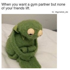 When You Want A Gym Partner