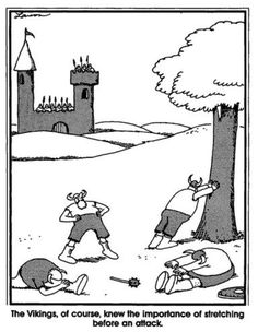 From Gary Larson's Farside: Vikings, of course, knew the ...