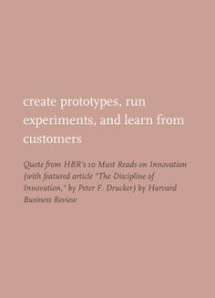 "Quote from HBR's 10 Must Reads on Innovation (with featured article ""The Discipline of Innovation,"" by Peter F. Drucker) by Harvard Business Review"
