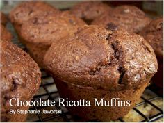 Chocolate Ricotta Muffins (this is what you do with the ricotta that's leftover after making lasagna)