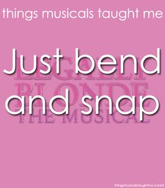 Things Musicals Taught Me (Legally Blonde)