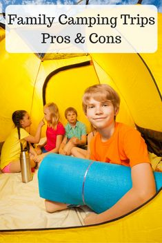 Family Camping Trips Pros and Cons is all about the ups and downs to camping as a family! See if a family camping trip is right for you and your family!