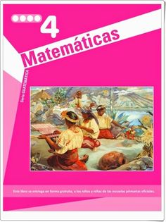 """""""Guatemática 4"""" es un muy buen cuaderno del área de Matemáticas de 4º nivel de Educación Primaria publicado de forma gratuita por las autoridades educativas de Guatemala. Edición de 2011 (Existe otra edición de 2009). En orientacionandujar.es."""