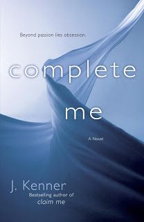Valeehill ~ Book Reviews: Review: Complete Me by J. Kenner