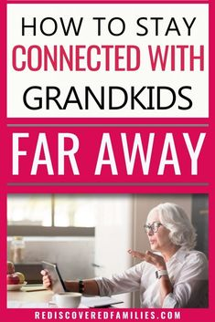 Long Distance Grandparents- Tips  For Staying Connected
