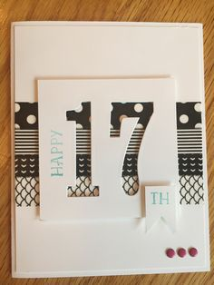 Kartenideen Stampin Up Number of Years Birthday Card. Bday Cards, Birthday Cards For Men, Handmade Birthday Cards, Diy Birthday, Male Birthday, 18th Birthday Cards, Birthday Card Making, Simple Birthday Cards, Karten Diy