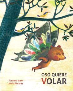 oso quiere volar-susana isern-silvia alvarez-9788416147441