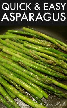 A simple recipe for perfect sauteed asparagus with garlic and olive oil that's ready in minutes. recipes sauteed olive oils Quick and Easy Asparagus Sauteed Asparagus Recipe, Grilled Asparagus Recipes, Baked Asparagus, How To Cook Asparagus, Cooking Asparagus On Stove, Asparagus On The Stove, Roast Asparagus, Easy Healthy Recipes, Vegetable Recipes