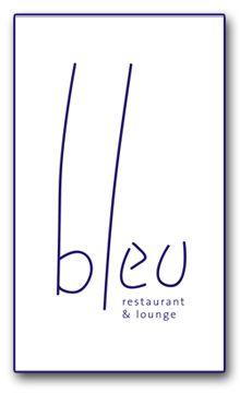 Bleu Restaurant & Lounge    2200 Dickinson Rd Ledgeview, WI