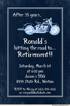 This just popped up in the boards. Funny it says Ronald with a motorcycle and party. A sign Pop sends his blessings? I think so! Retirement Celebration, Retirement Parties, Early Retirement, Retirement Gifts, Retirement Ideas, Retirement Funny, Retirement Invitation Wording, Invite, Graduation Invitations