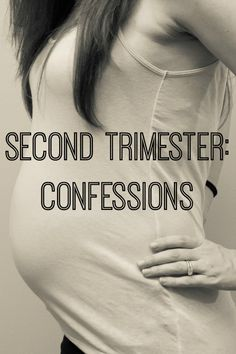 What was going through my mind during the second trimester of pregnancy. #pregnancy #confessions #secondtrimester