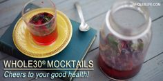 Whole30 Mocktails